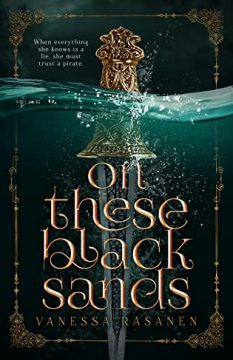 {Mini Review} On These Black Sands by Vanessa Rasanen