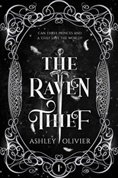 {Mini Review+Giveaway} The Raven Thief by Ashley Oliver