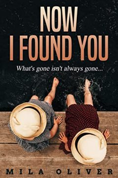 {Excerpt+Giveaway} Now I Found You by Mila Oliver