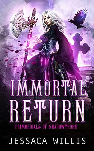Immortal Return by Jessaca Willis