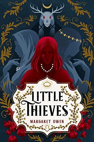 Little Thieves (Little Thieves, #1) by Margaret Owen