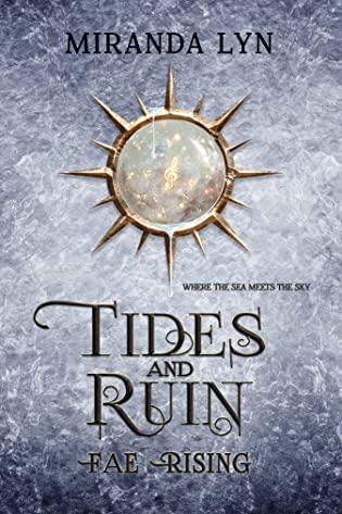 Tides and Ruin by Miranda Lyn
