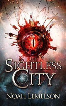 {Guest Post+Giveaway} The Sightless City by Noah Lemelson