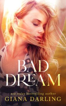 {FREE Book Alert+Giveaway} Bad Dream by Giana Darling