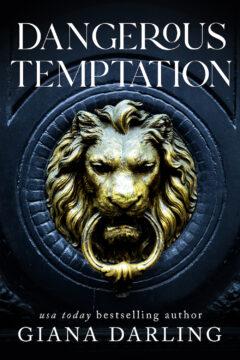 {Excerpt+Giveaway} Dangerous Temptation by Giana Darling